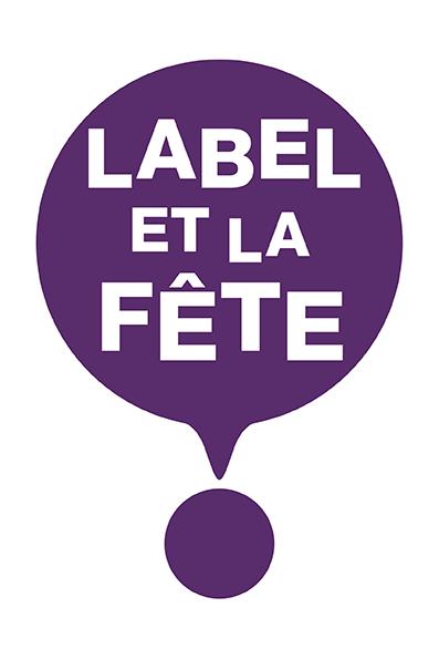 Label et la fête